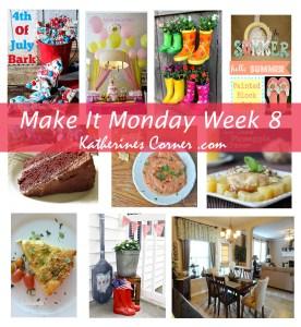 Make It Monday Week Eight