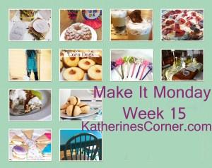 Make It Monday Week Fifteen