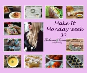 Make It Monday Week Thirty