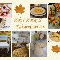 Make It Monday Week Twenty Seven