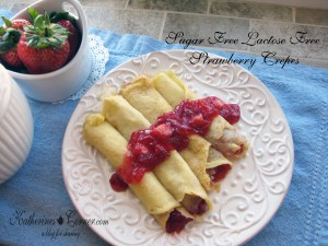 Sugar Free Lactose Free Strawberry Crepes