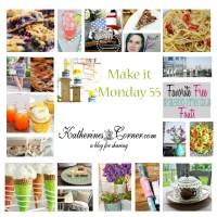 Make It Monday Week Fifty Five