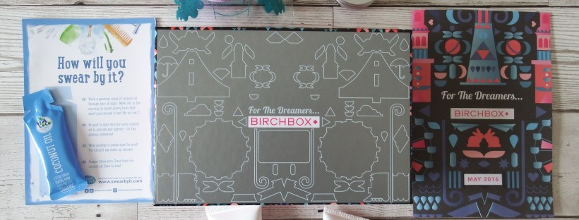 May 2016 Birchbox For The Dreamers