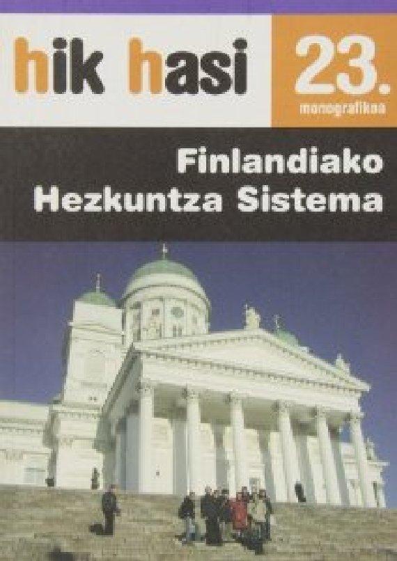 FINLANDIAKO HEZKUNTZA SISTEMA. Hik Hasi 23. monografikoa
