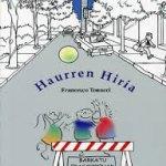 HAURREN HIRIA. Francesco Tonucci