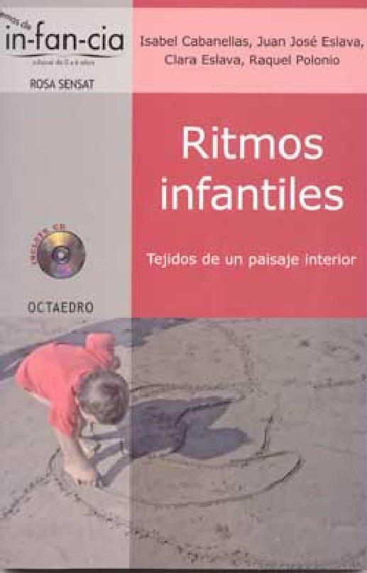 RITMOS INFANTILES. Isabel Cabanellas, J.Jose Eslava, Clara Eslava eta Raquel Polonio