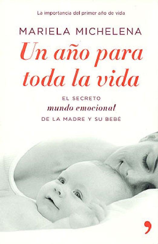 UN AÑO PARA TODA LA VIDA. Mariela Mitxelena