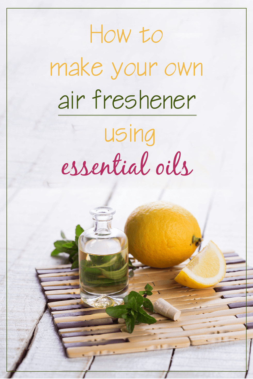 how to make your own air freshener with essential oils. Black Bedroom Furniture Sets. Home Design Ideas