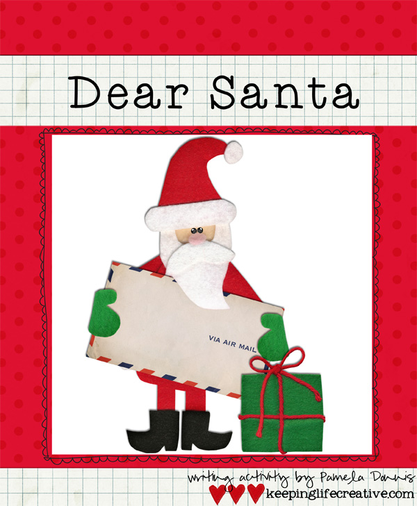creative writing letters to santa Write now: 18 letter writing prompts  i love writing letters and think that it is a great  photos, drawings, and artwork are created by jennie moraitis and are.