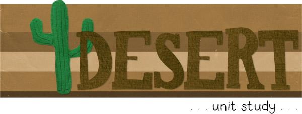 Desert Unit Study
