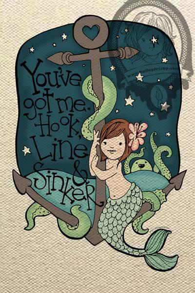 "Kelley Frisby Illustration Mermaid postcard ""You've got me hook, line and sinker"""