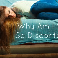 Why Am I Still So Discontent?