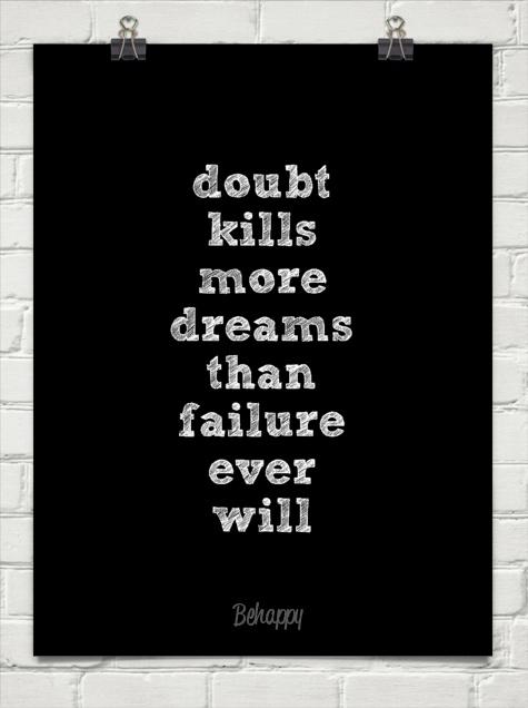 Doubt Kills