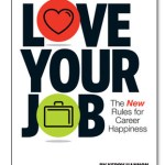 "Can You Really ""Love Your Job?"""