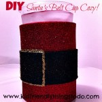 DIY Santa's Belt Cup Cozy For A Fun Kid Friendly Christmas Table Decoration – Kid Friendly Things To Do .com