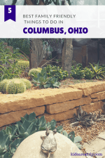 Top 5 Family Friendly Things to Do in Columbus, Ohio