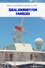 Why a Fathom Cruise is the Ideal Journey for Families