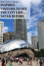 How Loews Chicago Inspires Visitors to See the City Like Never Before