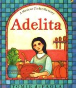 Adelita Mexican Cinderella Around the World- Kid World Citizen