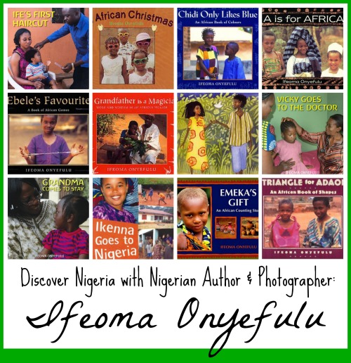 Nigerian Childrens Books Ifeoma Onyefulu- Kid World Citizen
