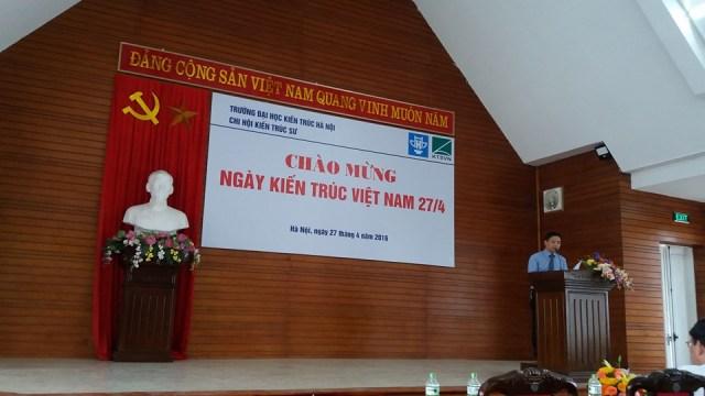 PGS.TS.KTS Nguyễn Vũ Phương – Trưởng khoa kiến trúc - Chủ tịch Chi hội KTS trường ĐHKT Hà Nội