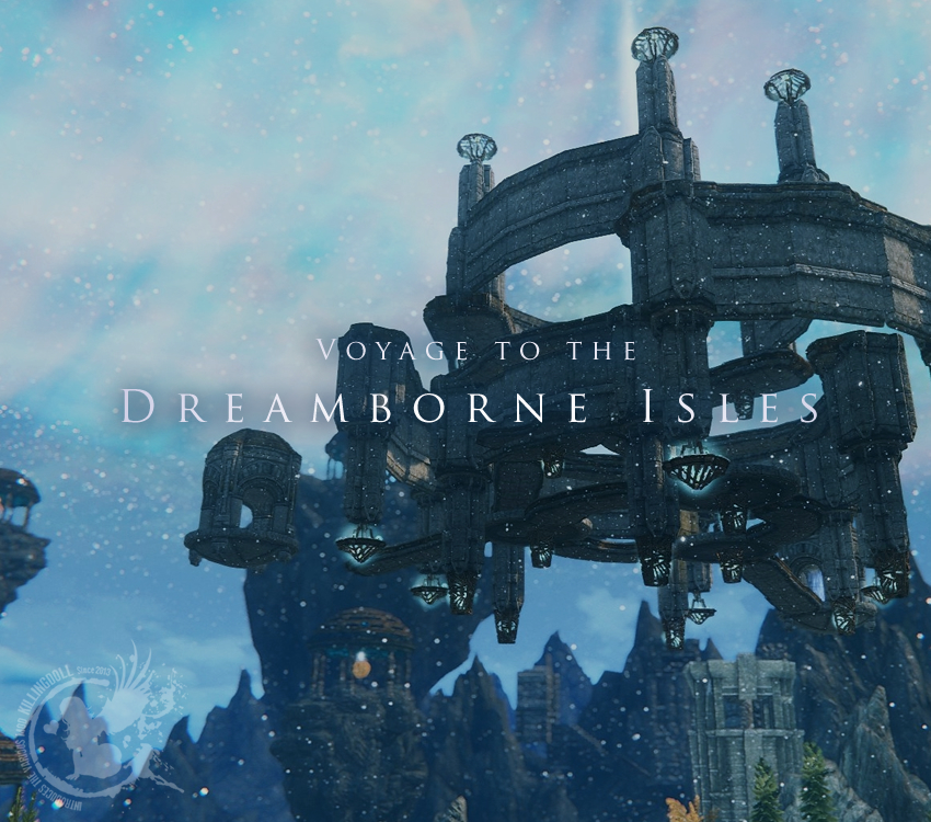 Voyage to the Dreamborne Isles