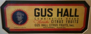 Gus Hall Citrus Fruits Combination Brand Label