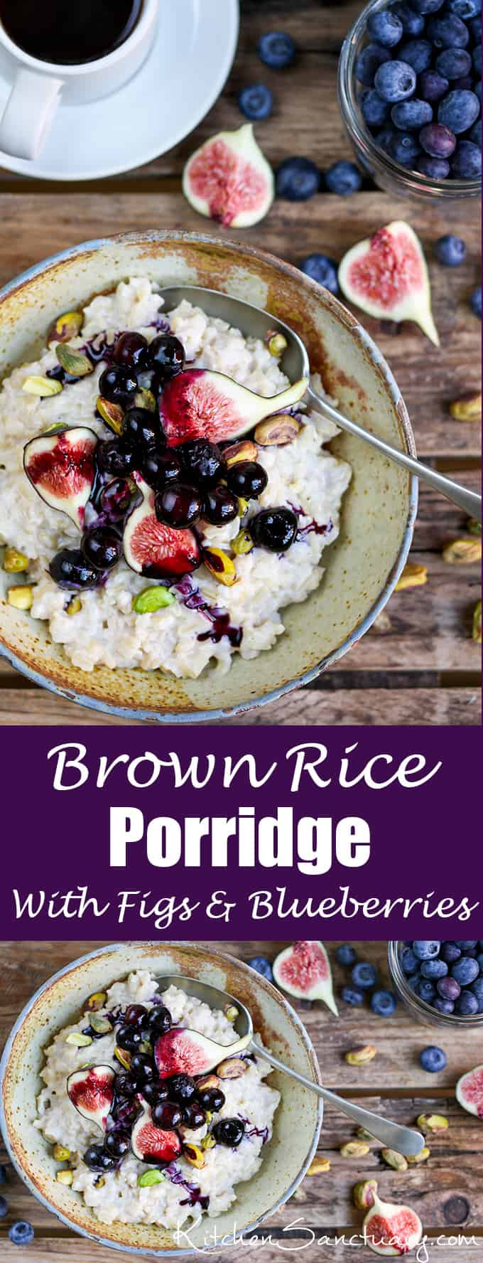 Brown Rice Porridge with figs, blueberries and pistachios. A healthy breakfast that's a little bit different. I thought it would taste weird, but it's really good!