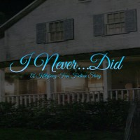 I Never...Did
