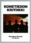 Theodore Roszak: Konetiedon kritiikki