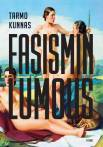 Tarmo Kunnas: Fasismin lumous