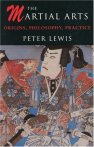 Lewis, Peter: The Martial Arts