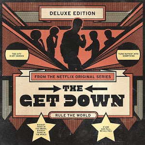 The-Get-Down-Original-Soundtrack-from-the-Netflix-Original-Series-Various-Artists-2016-Musicfire.in