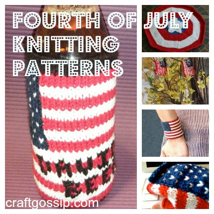 Check out these quick knitting patterns for the Fourth of July!