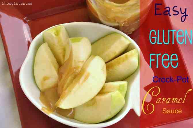 Easy Gluten Free Crock Pot Caramel Sauce knowgluten 3