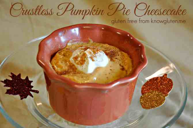 Crustless Pumpkin Pie Cheesecake from knowgluten.me - A simple, yet elegant gluten free dessert for Thanksgiving