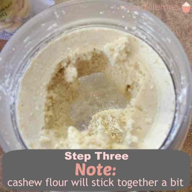Step Three Note Cashew flour will stick together a little bit - How to make your own Cashew Flour - knowgluten.me 735