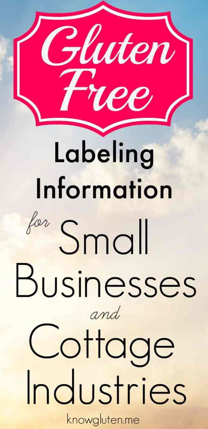 Gluten Free Labeling Information for Small Businesses and Cottage Industries