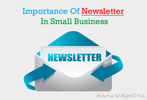 Importance of Newsletter in Small Businesses