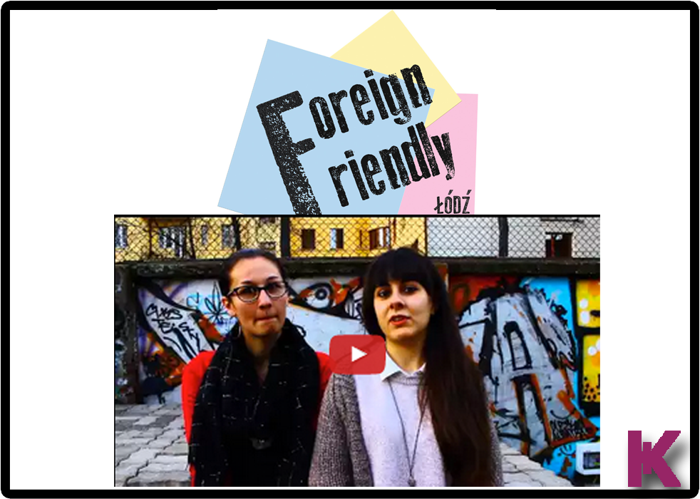 Foreign Friendly Łódź