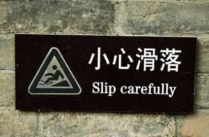 slip carefully