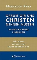 41NDu7RMUdL  SL210  Marcello Pera: &quot;Warum wir uns Christen nennen m&#252;ssen: Pl&#228;doyer eines Liberalen&quot;