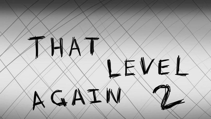 That level again 2 ist besonders knifflig