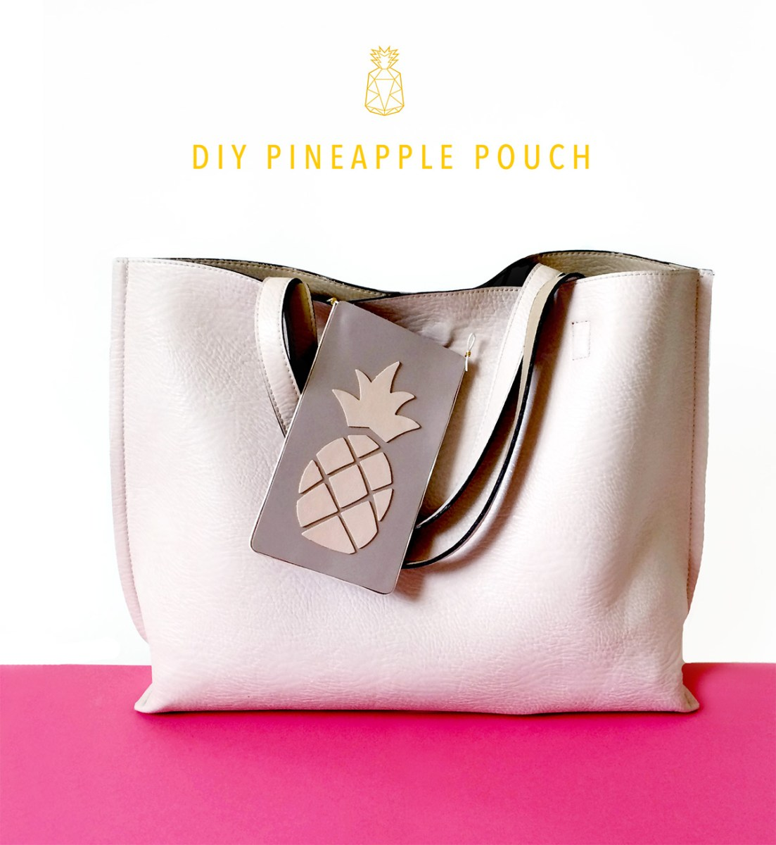 DIY Pineapple Pouch - Part 1