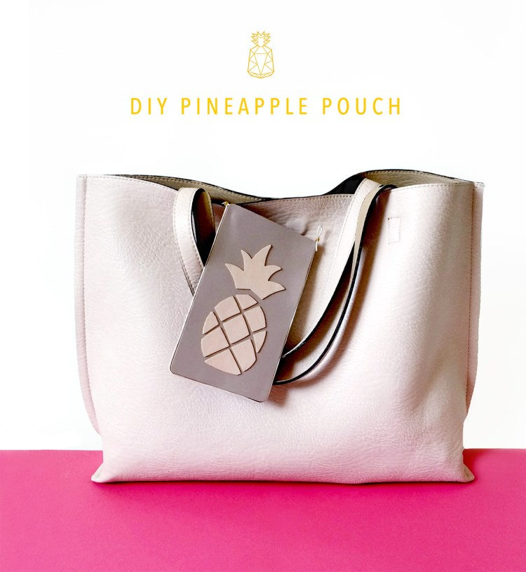 DIY Pineapple Pouch - Part 1 kraft&mint tutorial