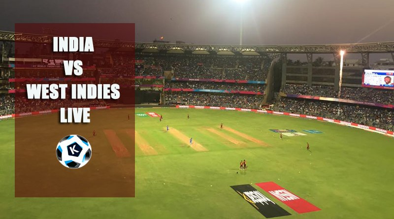 India vs West Indies Live match