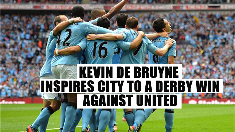 Kevin De Bruyne inspires City to a derby win against United