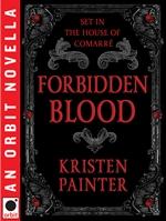 Kristen Painter, Forbidden Blood, House of Comarre, urban fantasy, vampire books