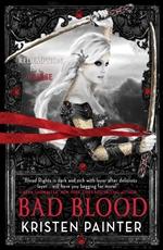 Kristen Painter, Bad Blood, vampire books, urban fantasy, House of Comarre