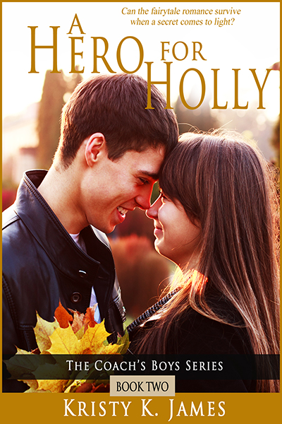 A Hero For Holly by Kristy K. James